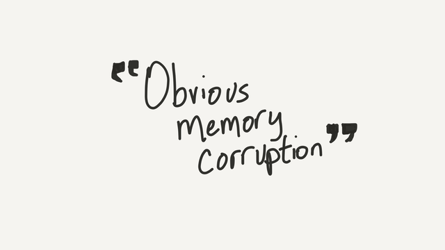 Obvious memory corruption